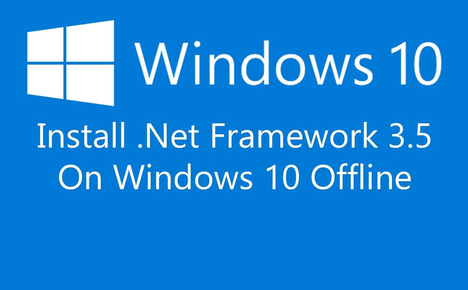 Installare Offline le .NET Framework 3.5 in Windows 10 usando DISM