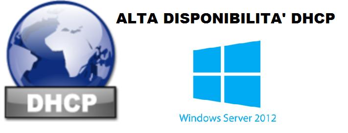 Windows Server 2012: Servizio DHCP server in alta disponibilità